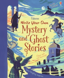 Write Your Own Mystery & Ghost Stories, Hardback Book