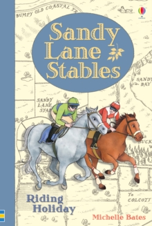 Sandy Lane Stables : Riding Holiday, Hardback Book