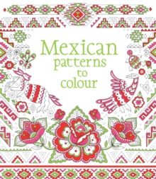 Mexican Patterns to Colour, Paperback Book