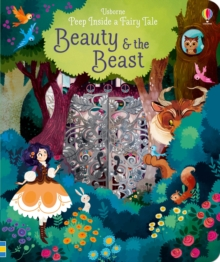 Peep Inside a Fairy Tale Beauty & The Beast, Board book Book