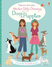 Sticker Dolly Dressing Dogs and Puppies, Paperback Book