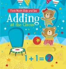 Slide and See Adding at the Circus, Board book Book
