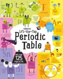 Lift-The-Flap Periodic Table, Board book Book