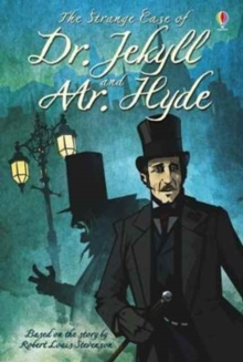The Strange Case of Dr. Jekyll and Mr. Hyde, Hardback Book
