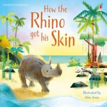 How the Rhino Got His Skin, Paperback / softback Book