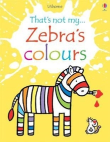 Zebra's Colours, Board book Book