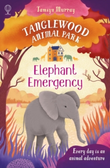 TangleWood Animal Park (3) : Elephant Emergency, Paperback Book