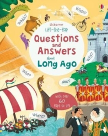 Lift-the-flap Questions and Answers about Long Ago, Board book Book