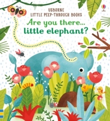 Are You There Little Elephant?, Board book Book