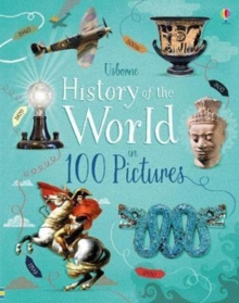 History of the World in 100 Pictures, Hardback Book