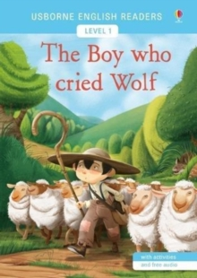 The Boy Who Cried Wolf : Usborne English Readers Level 1, Paperback / softback Book