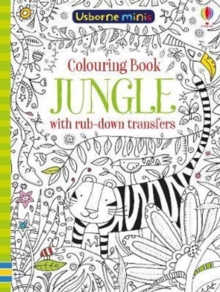 Colouring Book Jungle with Rub Down Transfers, Paperback / softback Book
