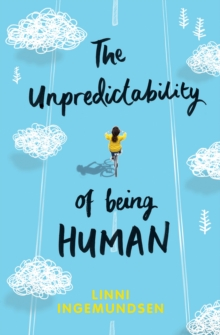 The Unpredictability of Being Human, Paperback Book