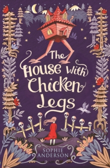 The House with Chicken Legs, Paperback / softback Book