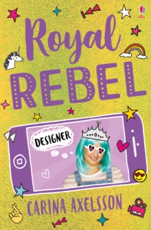 Royal Rebel: Designer, Paperback / softback Book