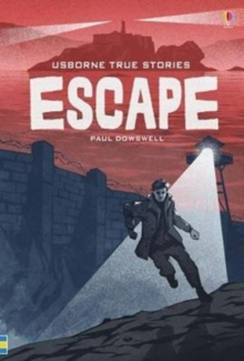 True Stories of Escape, Hardback Book