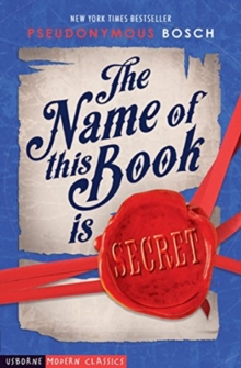The Name of This Book is Secret, Paperback / softback Book