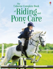 The Complete Book of Riding and Pony Care, Paperback Book