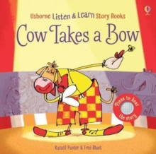Cow Takes a Bow, Board book Book