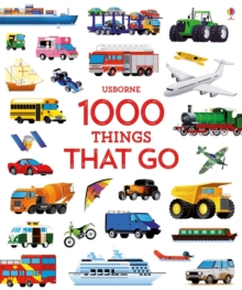 1000 Things That Go, Hardback Book