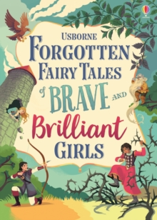 Forgotten Fairy Tales of Brave and Brilliant Girls, Hardback Book