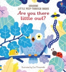 Are You There Little Owl?, Board book Book