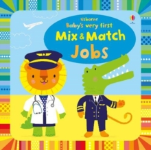 Baby's Very First Mix and Match Jobs, Board book Book
