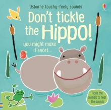 Don't Tickle the Hippo!, Board book Book