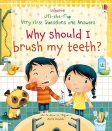 Why Should I Brush My Teeth?, Board book Book