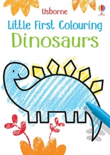 Little First Colouring Dinosaurs, Paperback / softback Book
