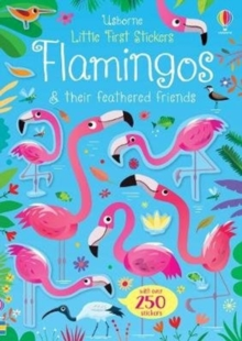 Little First Stickers Flamingos, Paperback / softback Book