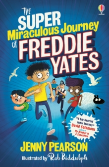 The Super Miraculous Journey of Freddie Yates, Paperback / softback Book