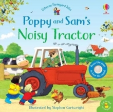 Poppy and Sam's Noisy Tractor, Board book Book
