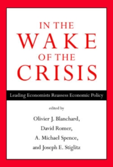 In the Wake of the Crisis: Leading Economists Reassess Economic Policy, EPUB eBook