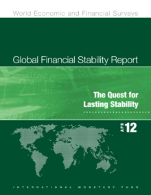 Global Financial Stability Report, April 2012: The Quest for Lasting Stability, EPUB eBook