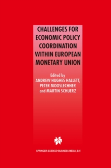 Challenges for Economic Policy Coordination within European Monetary Union, PDF eBook