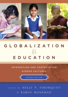 Globalization and Education : Integration and Contestation across Cultures, Paperback Book