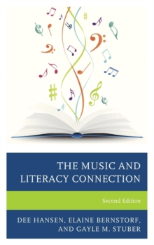 The Music and Literacy Connection, Hardback Book