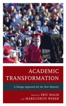 Academic Transformation : A Design Approach for the New Majority, Paperback Book