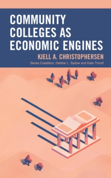 Community Colleges as Economic Engines, EPUB eBook