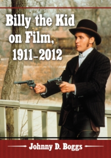 Billy the Kid on Film, 1911-2012, EPUB eBook