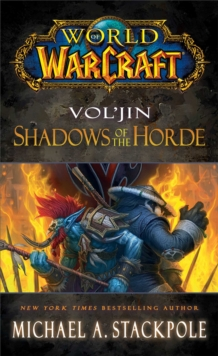 World of Warcraft: Vol'jin: Shadows of the Horde, Paperback Book