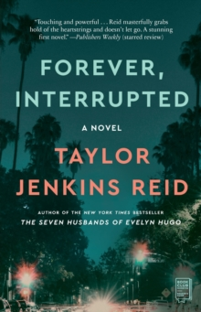 Forever, Interrupted : A Novel, Paperback / softback Book