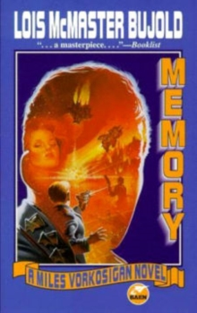 Memory : A Miles Vorkosigan Novel, Paperback Book