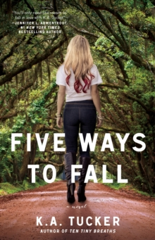 Five Ways to Fall : A Novel, Paperback Book