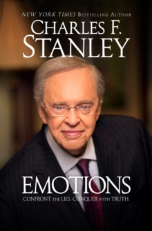 Emotions : Confront the Lies. Conquer with Truth., EPUB eBook
