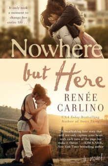 Nowhere but Here : A Novel, Paperback Book