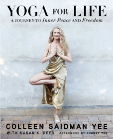Yoga for Life : A Journey to Inner Peace and Freedom, Paperback Book