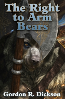 The Right to Arm Bears, Paperback Book