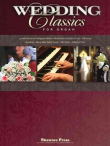 Wedding Classics For Organ, Paperback Book